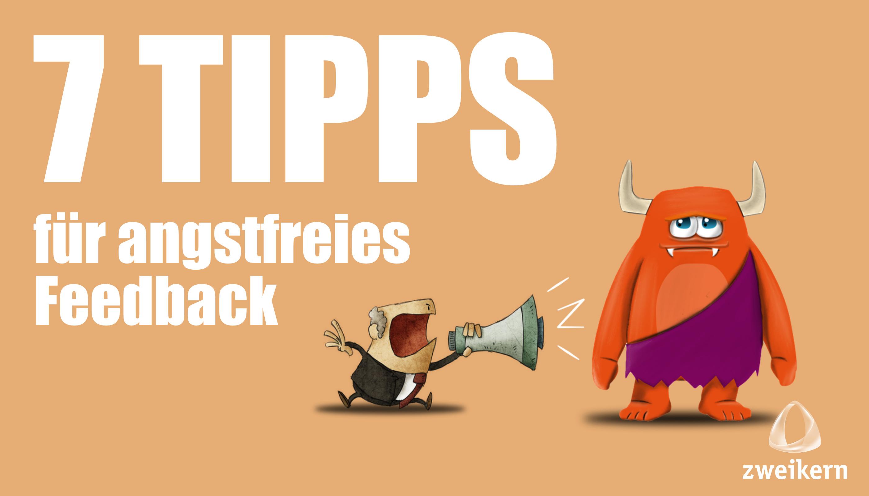 Feedbackgespräch: 7 Tipps für angstfreies Feedback
