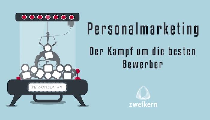 Personalmarketing: Der Kampf um die besten Bewerber